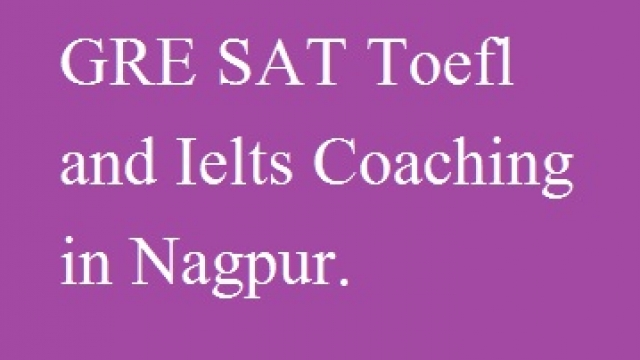 GRE SAT Toefl and ielts Coaching in Nagpur